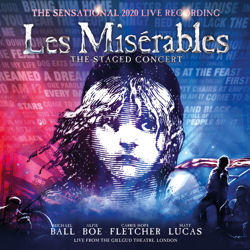 Claude Schonberg -Michel / Boublil,Alain - Les Miserables: The Staged Concert (The Sensational 2020 Live Recording) [Live from the Gielgud Theatre, London]