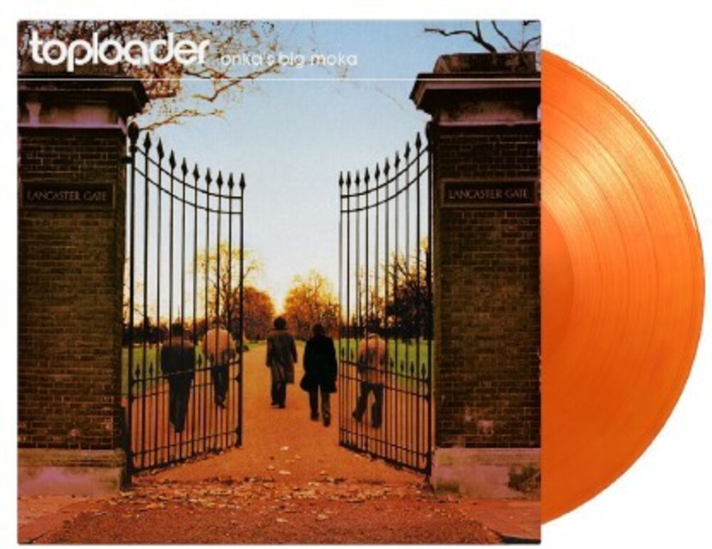 Toploader - Onka's Big Moka [Limited 180-Gram Orange Swirl Colored Vinyl]