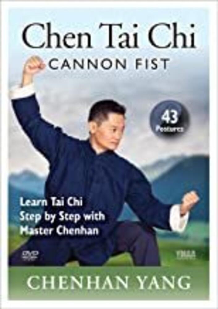 Chen Tai Chi: Cannon Fist (43-Postures) - Chen Tai Chi: Cannon Fist (43-Postures)