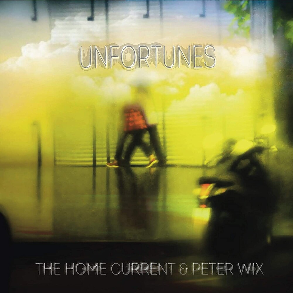 Home Current / Peter Wix - Unfortunes