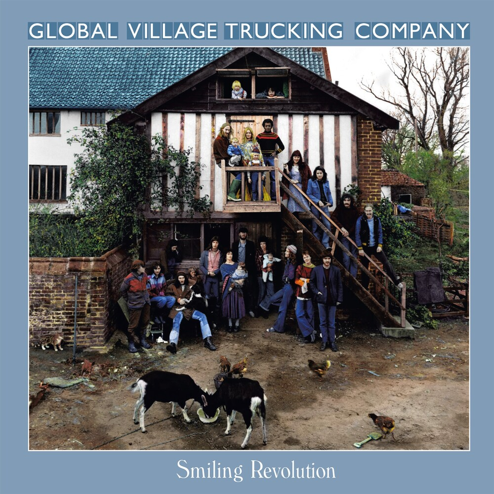 Global Village Trucking Company - Smiling Revolution: Remastered Anthology