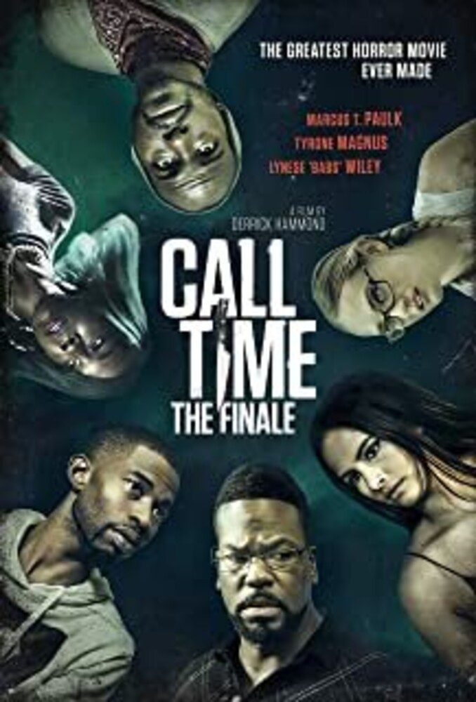 - Call Time: The Finale