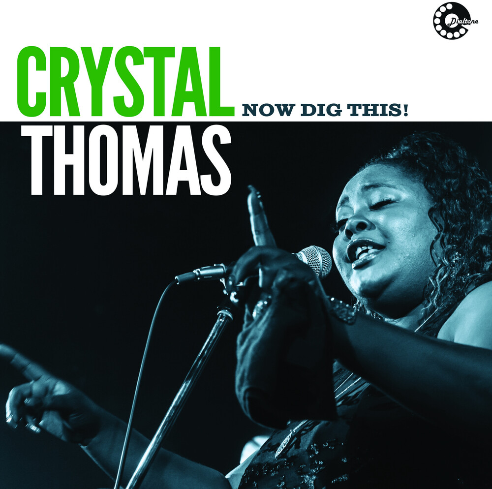 Crystal Thomas - Now Dig This! [180 Gram]