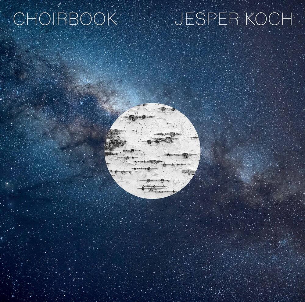 Koch / Danish National Vocal Ensemble / Windekilde - Choirbook (Hybr)