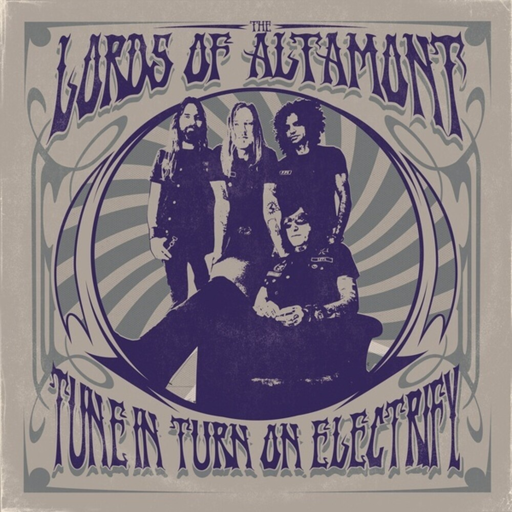Lords Of Altamont - Tune In Turn On Electrify