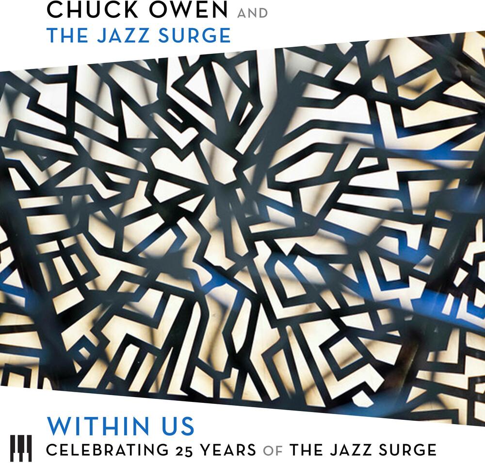 Chuck Owen  & The Jazz Surge - Within Us: Celebrating 25 Years Of The Jazz Surge