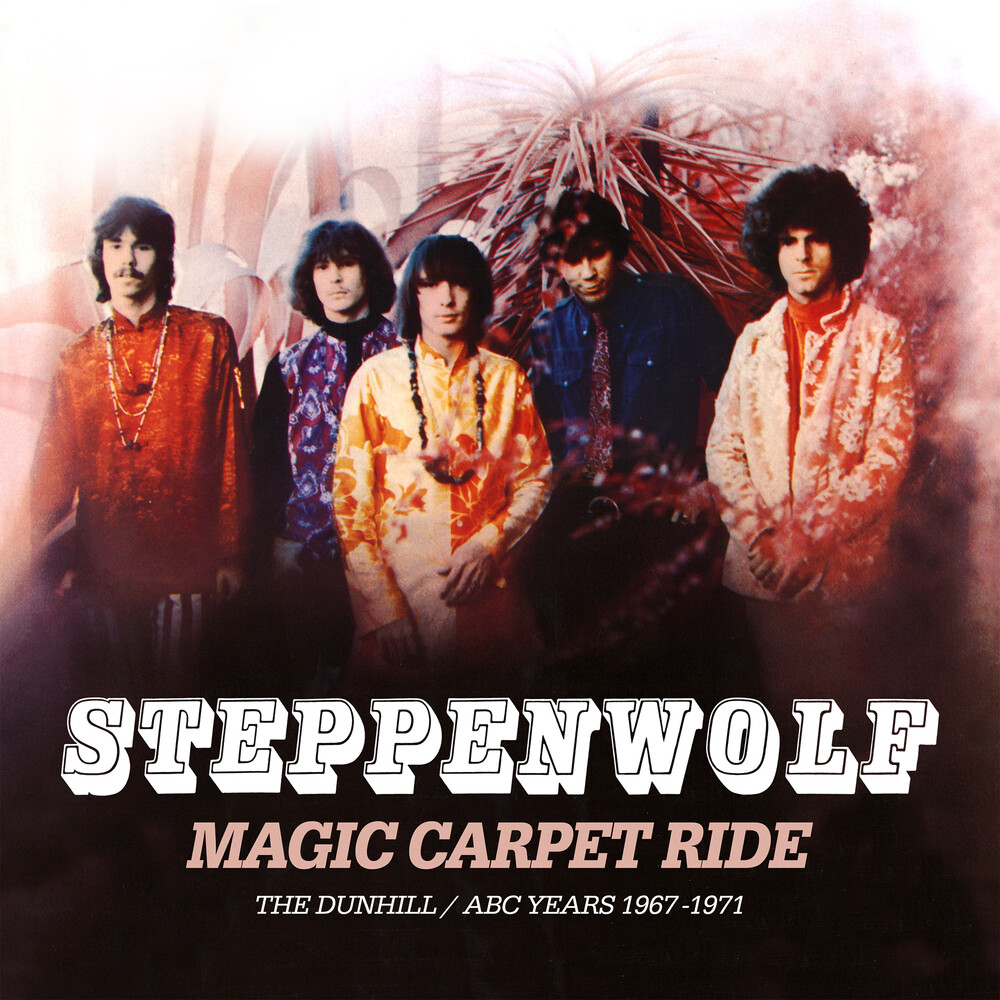 Steppenwolf - Magic Carpet Ride: The Dunhill / Abc Years 1967-71