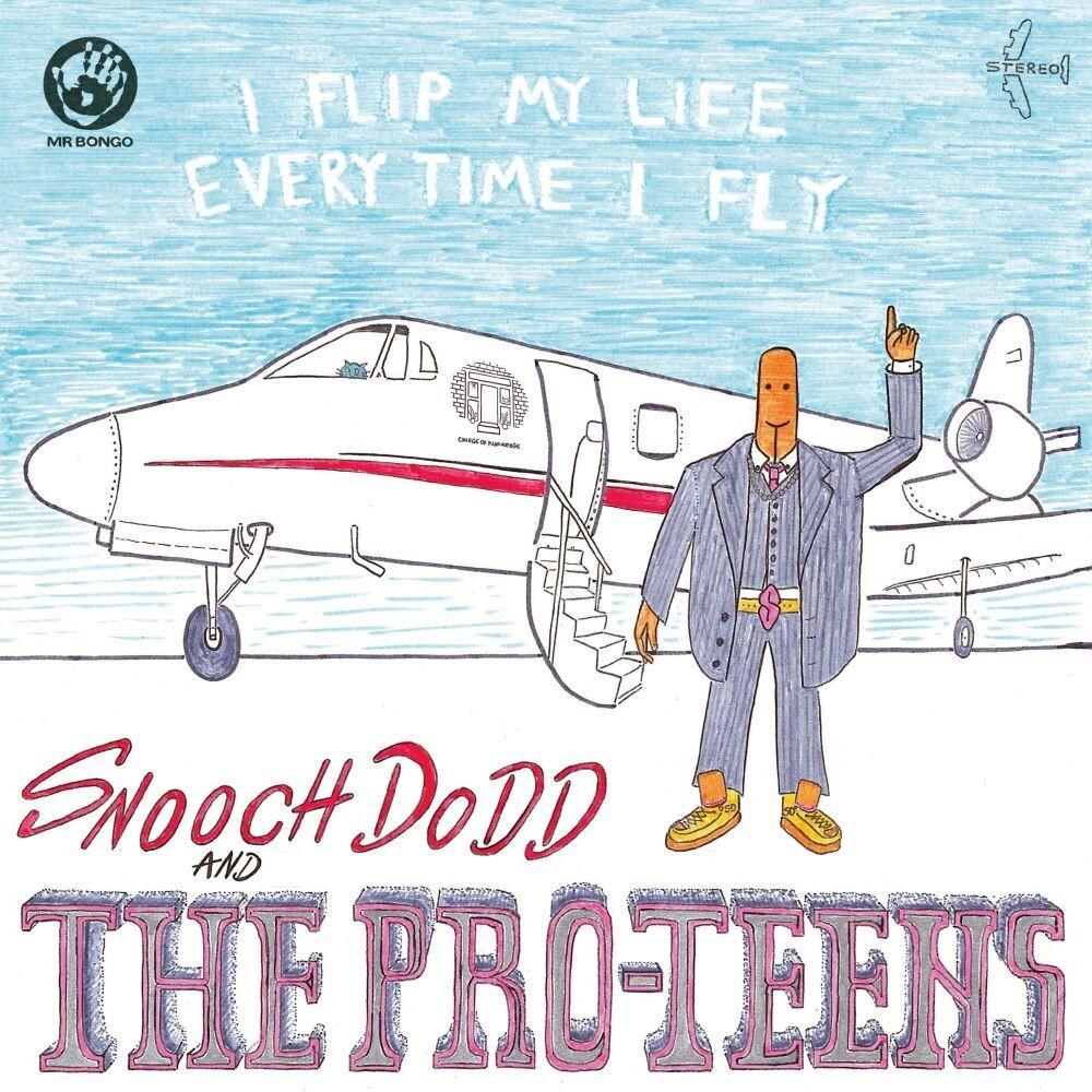 Pro-Teens - I Flip My Life Every Time I Fly