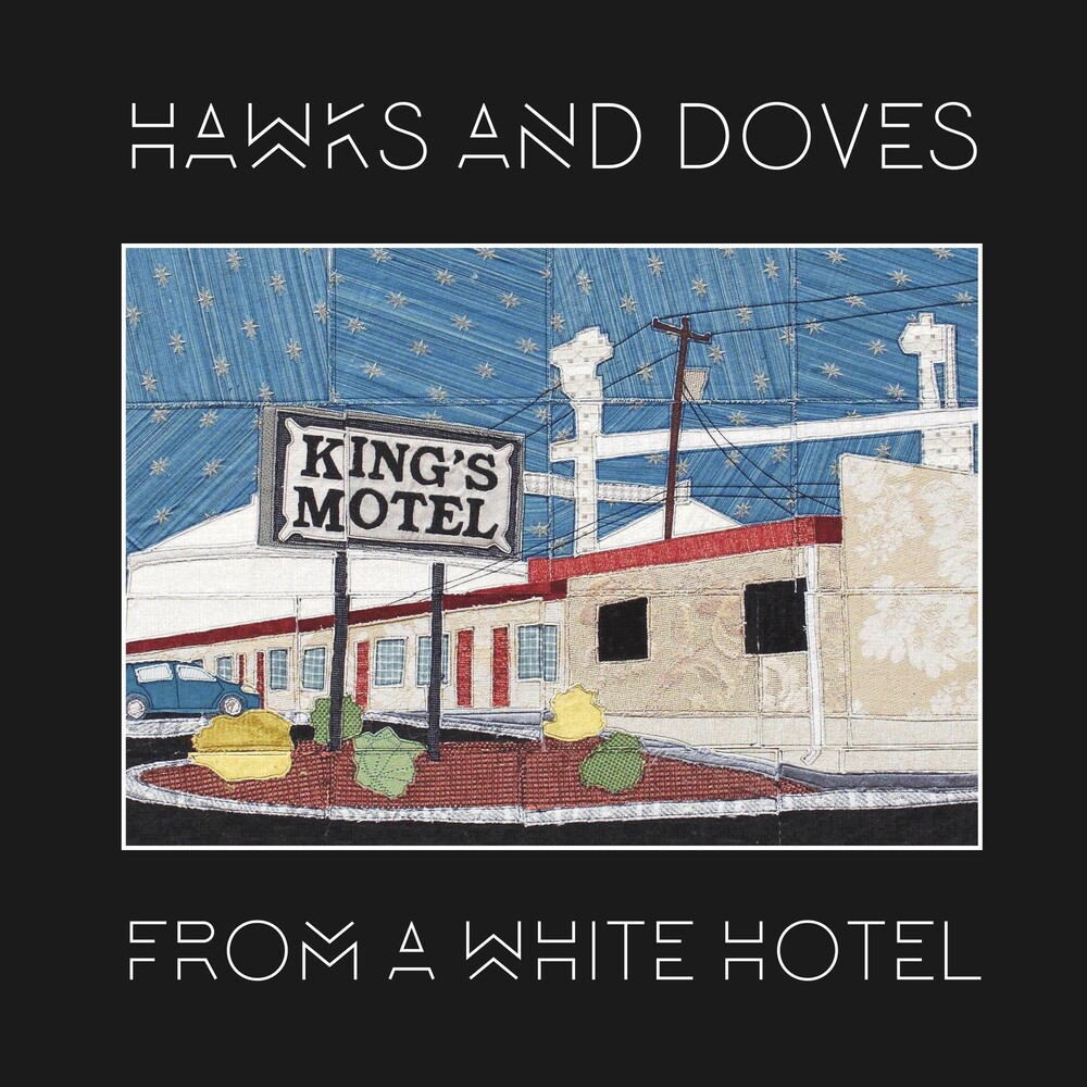 Hawks & Doves - From A White Hotel [LP]