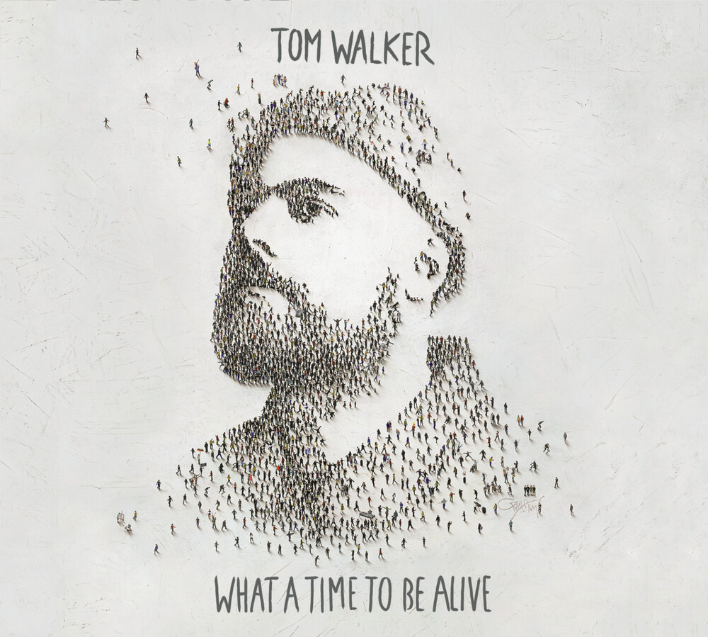 Tom Walker - What A Time To Be Alive