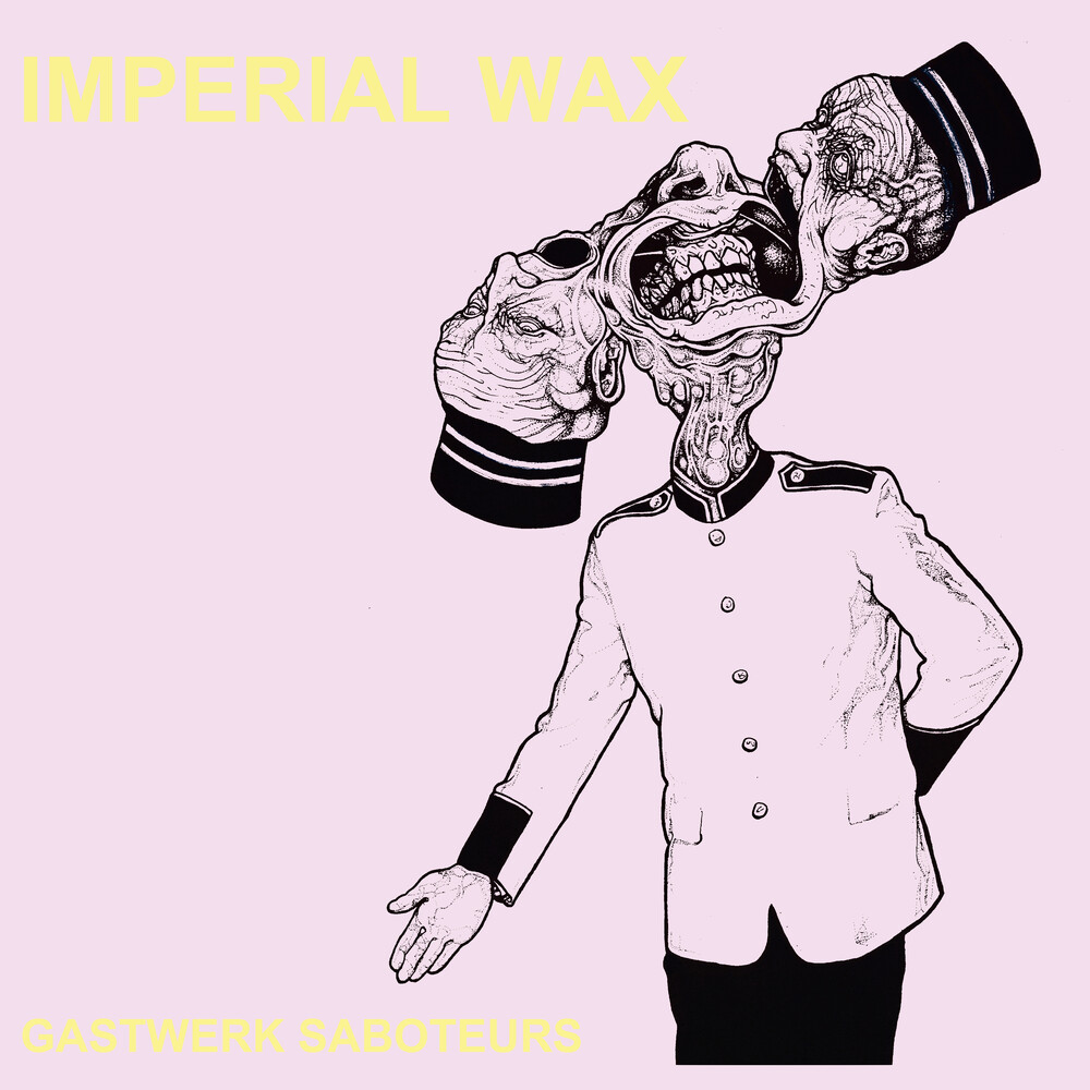 Imperial Wax - Gastwerk Saboteurs [LP]