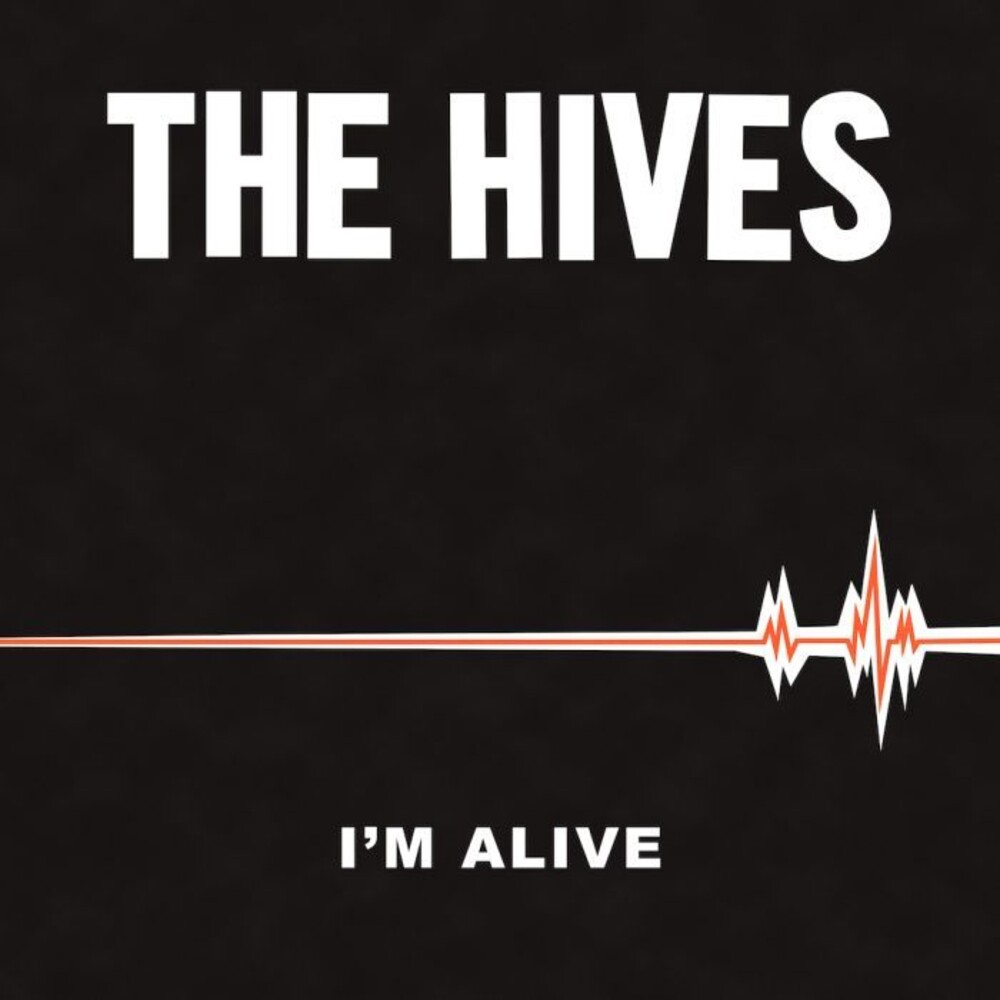 The Hives - I'm Alive / Good Samaritan [Vinyl Single]