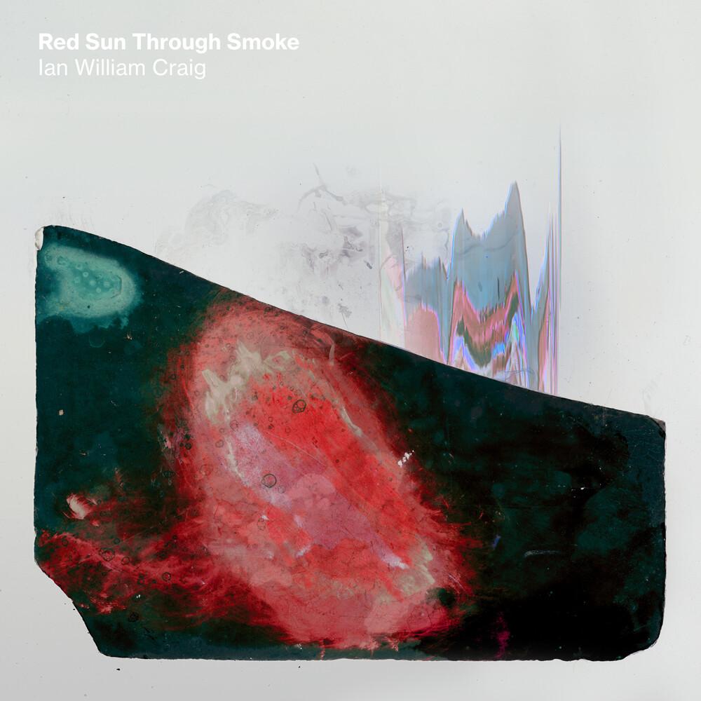Ian Craig William - Red Sun Through Smoke