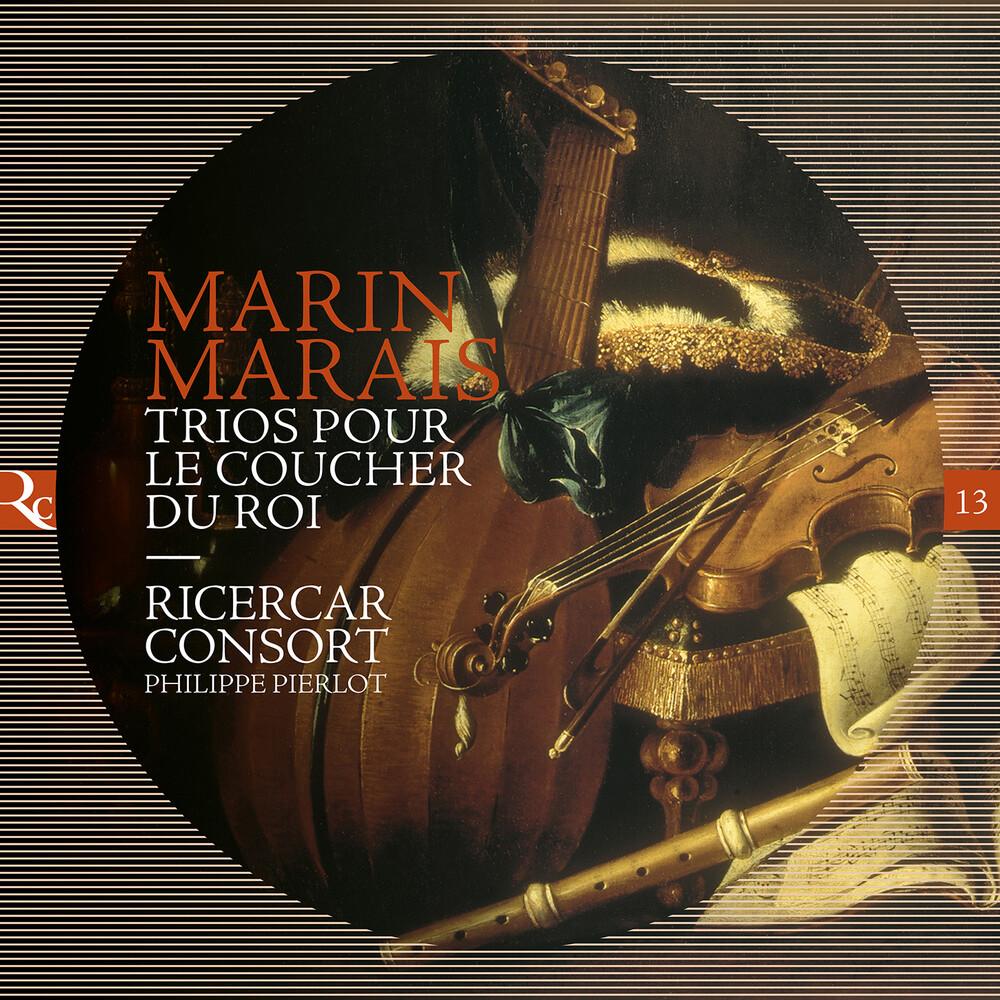Marais / Pierlot / Ricercar Consort - Trios Pour Le Coucher Du Roi