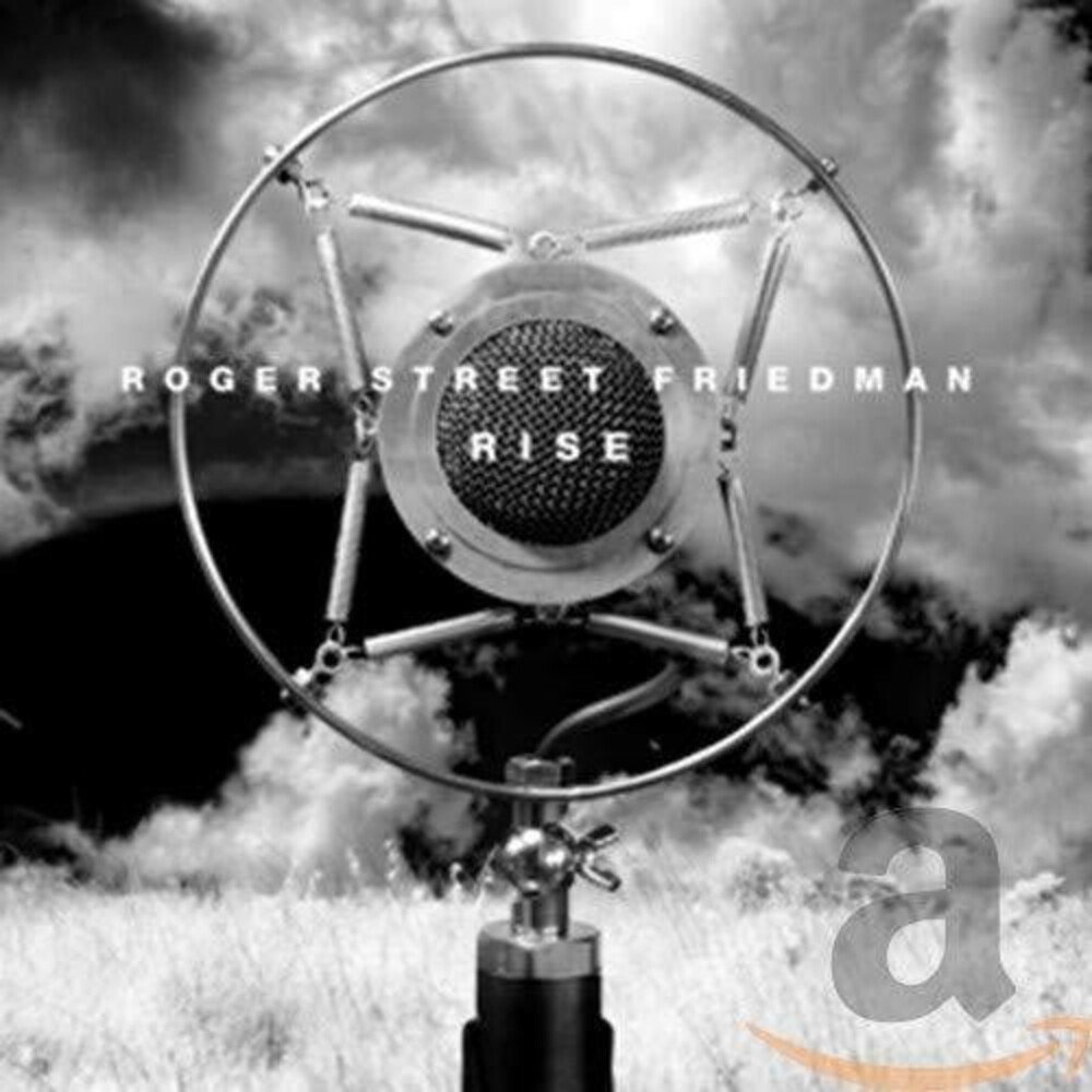 Roger Street Friedman - Rise