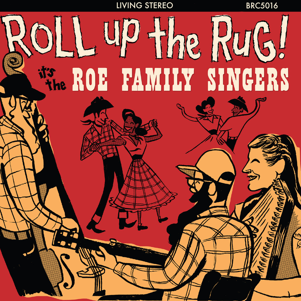 Roe Family Singers - Roll Up The Rug