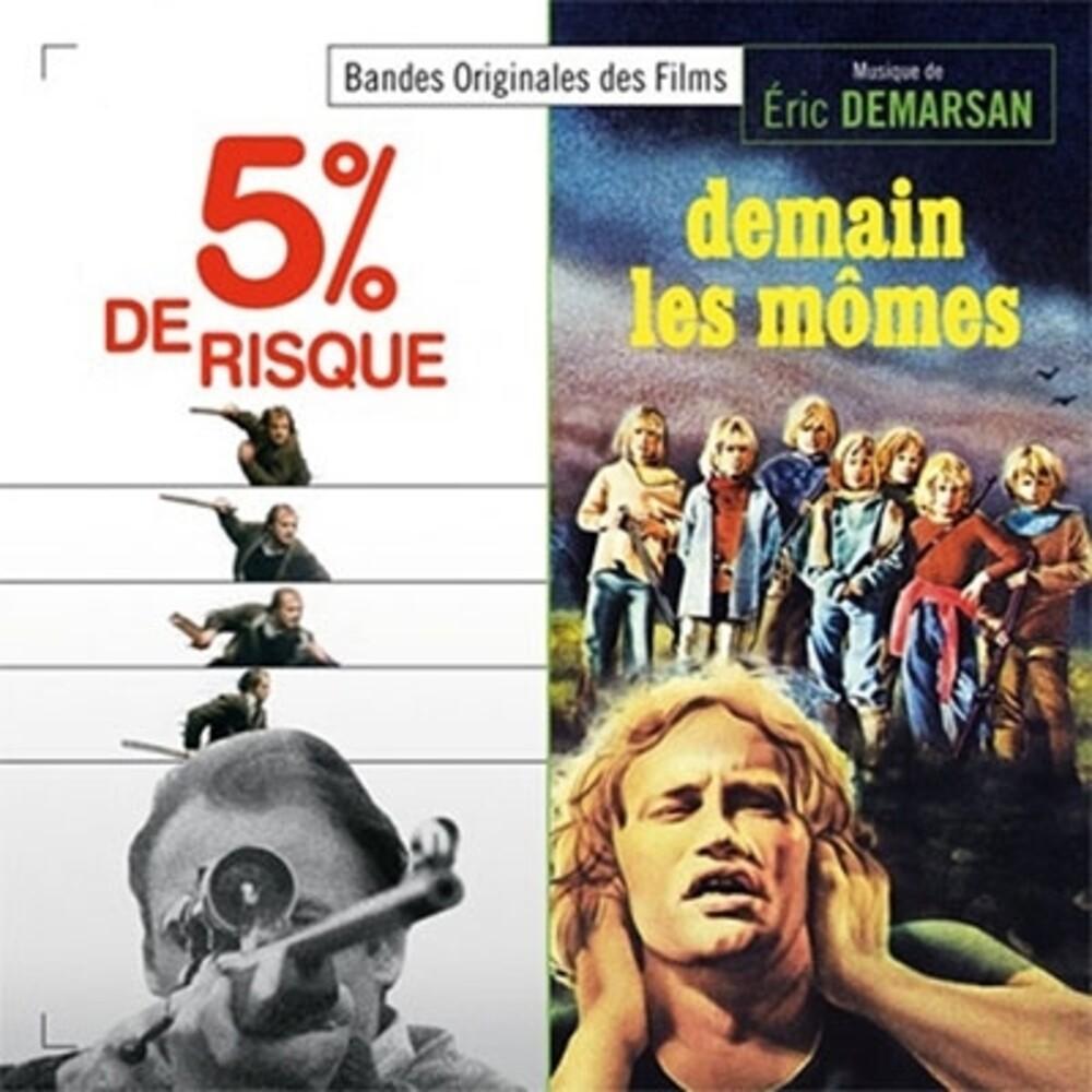 Eric Demarsan Ita - 5 Percent De Risque / Demain Les Momes / O.S.T.