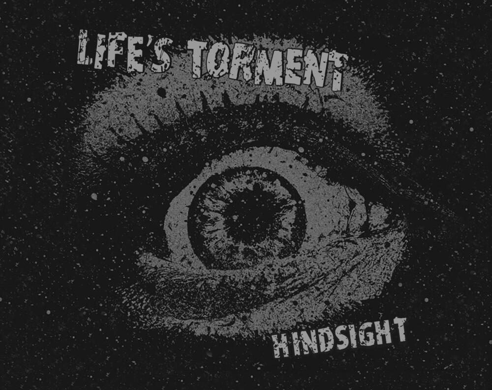 Lifes Torment - Hindsight