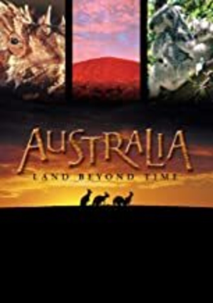 - Australia: Land Beyond Time