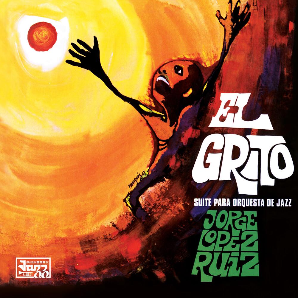 Jorge Ruiz Lopez - El Grito (Ofv) [Reissue]