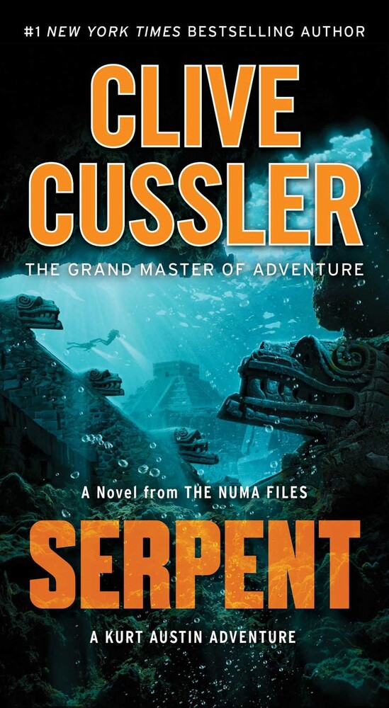- Serpent: A Novel from the NUMA Files