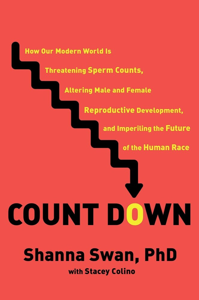 - Count Down: How Our Modern World Is Threatening Sperm Counts, Altering Male and Female Reproductive Development, and Imperiling