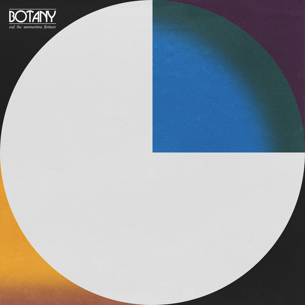 Botany - End The Summertime F(or)ever