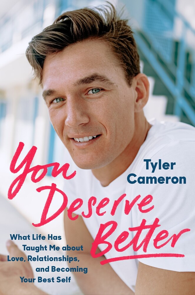 Cameron, Tyler - You Deserve Better