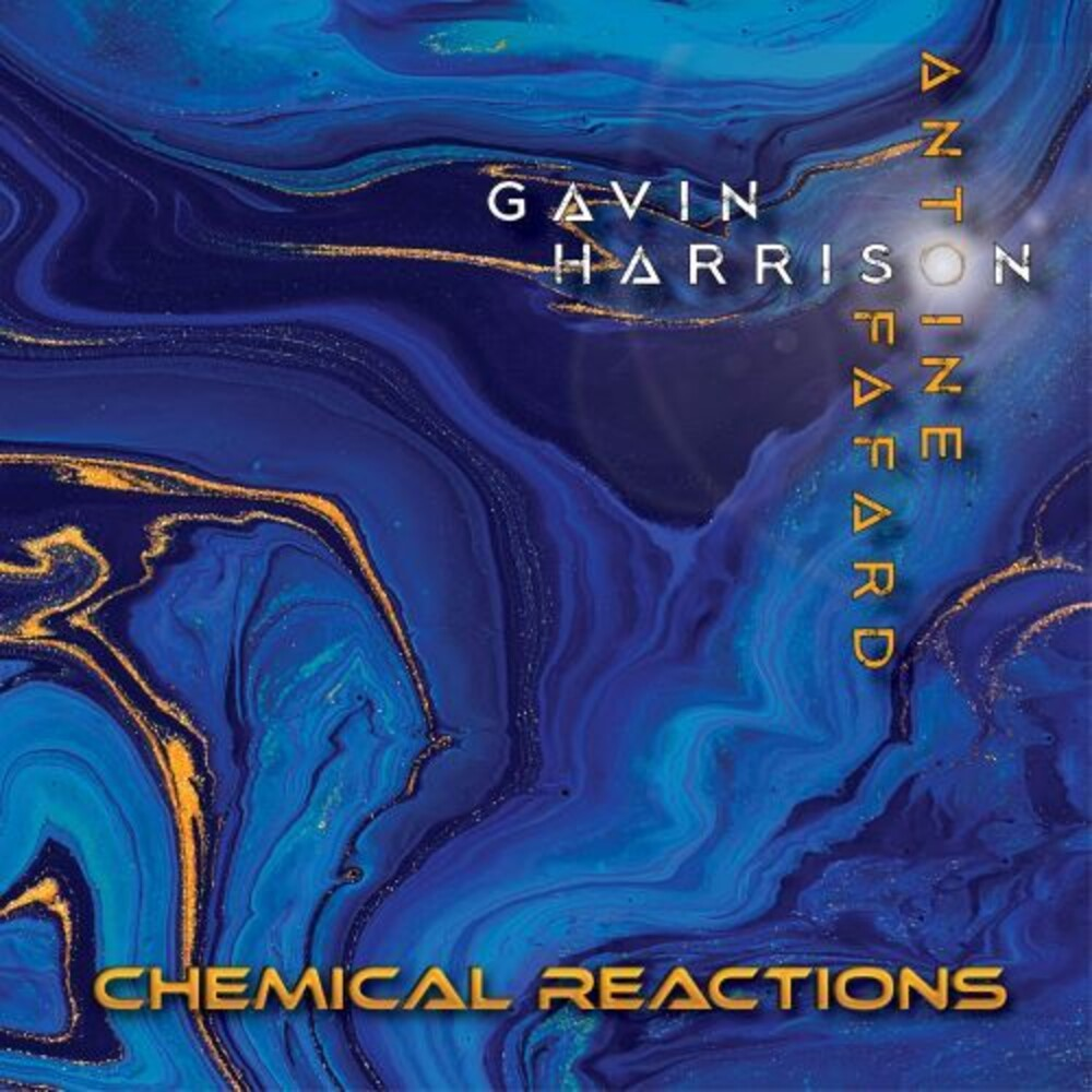 Gavin Harrison / Fafard,Antoine - Chemical Reactions [Digipak]