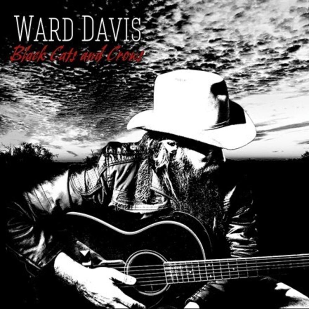 Ward Davis - Black Cats And Crows [LP]