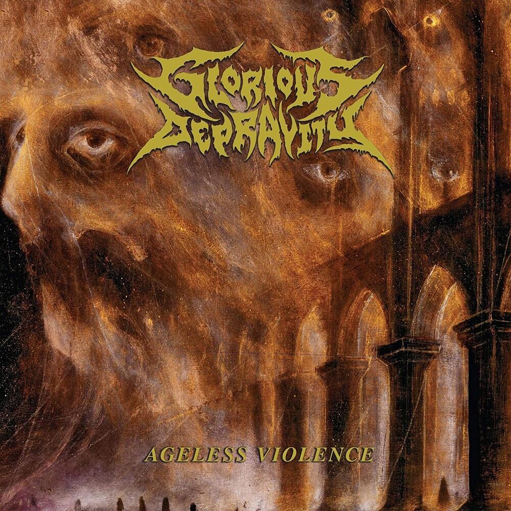 Glorious Depravity - Ageless Violence