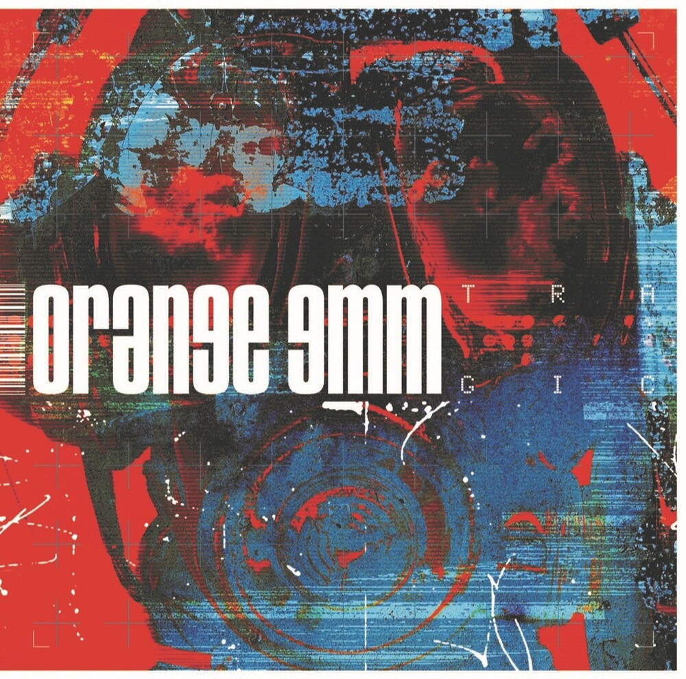 Orange 9mm - Tragic (Uk)