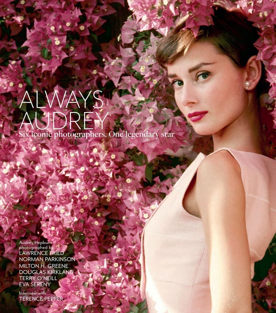 - Always Audrey: Six Iconic Photographers. One Legendary Star.