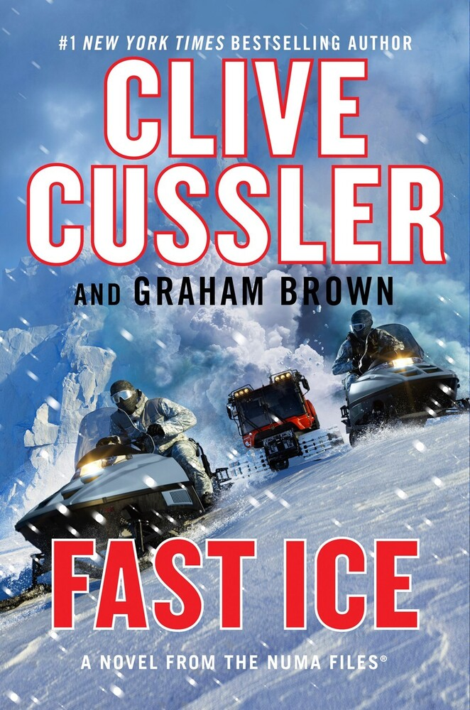 Clive Cussler - Fast Ice: A Novel From the NUMA Files