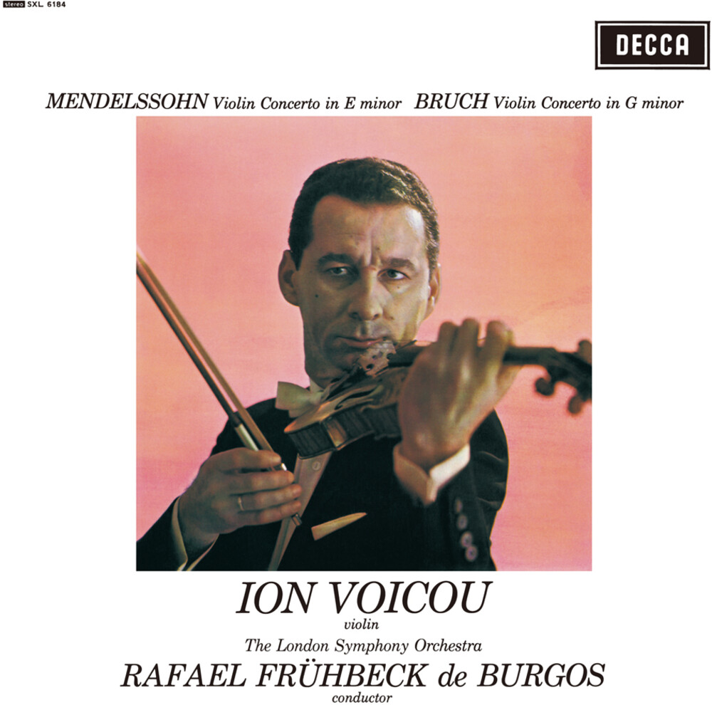 Ion Voicou - Mendelssohn Violin Concerto In E Minor & Bruch Violin Concerto No. 1