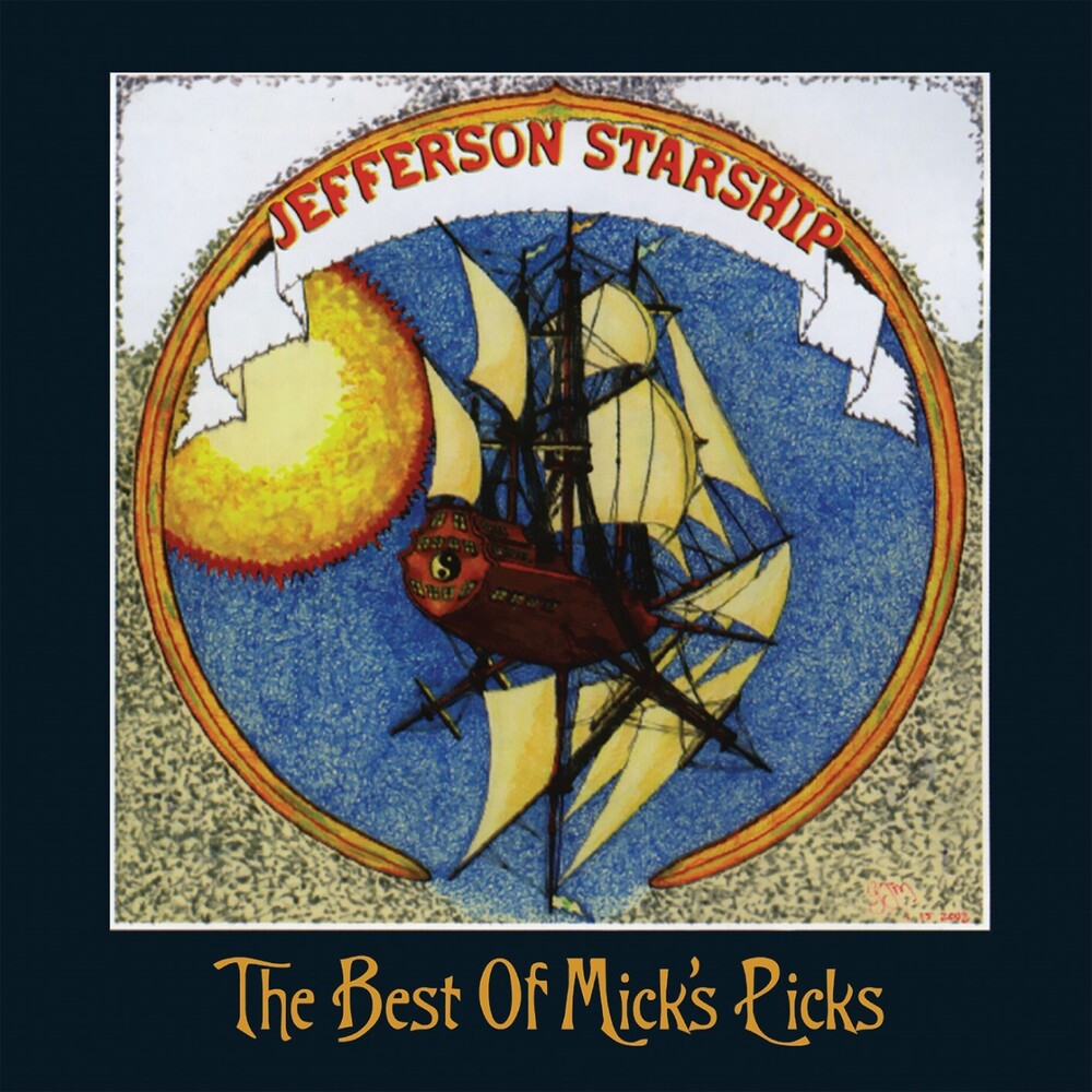 Jefferson Starship - Best Of Mick's Picks