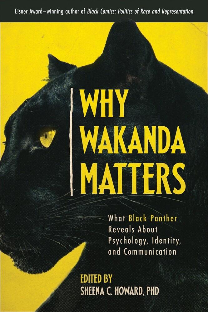 Sheena Howard  C - Why Wakanda Matters (Ppbk)