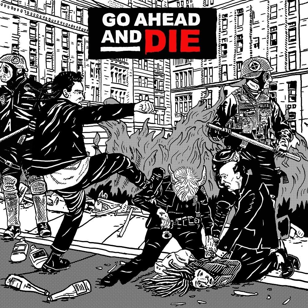 - Go Ahead & Die