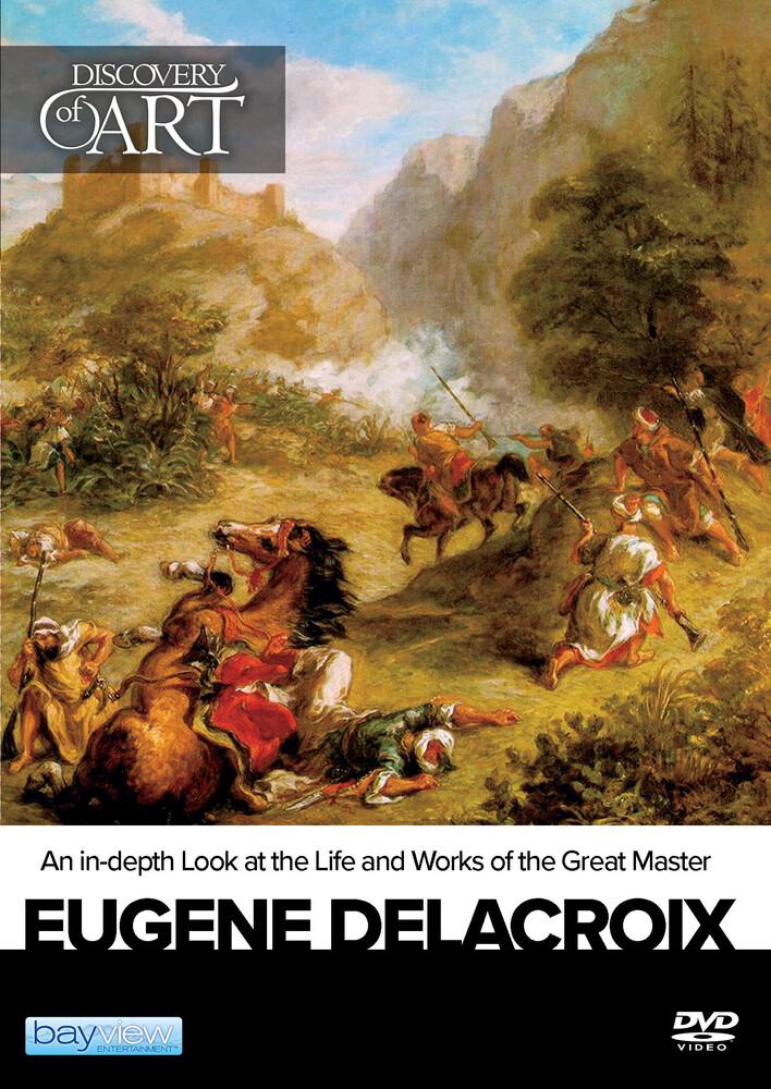 - Discovery Of Art: Eugene Delacroix