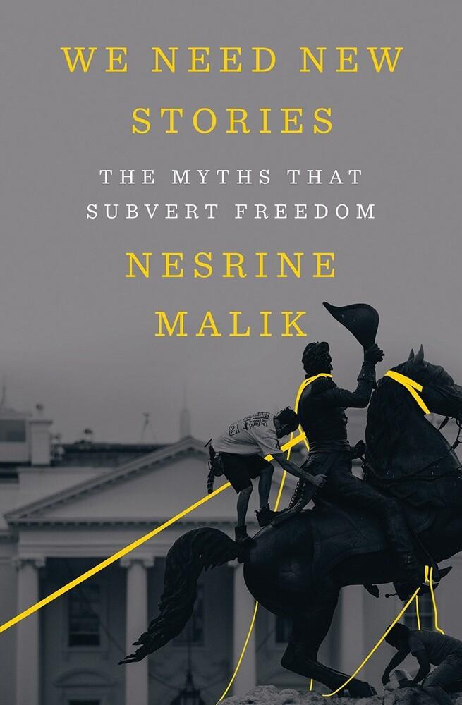 Nesrine Malik - We Need New Stories (Hcvr)