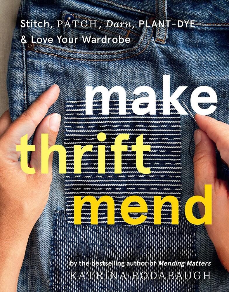 Katrina Rodabaugh - Make Thrift Mend (Hcvr)