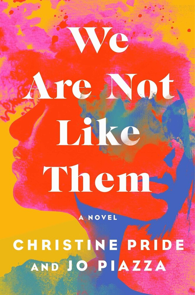 Christine Pride  / Piazza,Jo - We Are Not Like Them (Hcvr)
