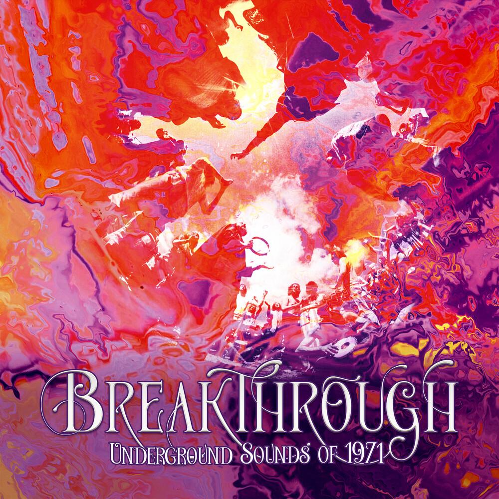 Breakthrough: Underground Sounds Of 1971 / Various - Breakthrough: Underground Sounds Of 1971 / Various