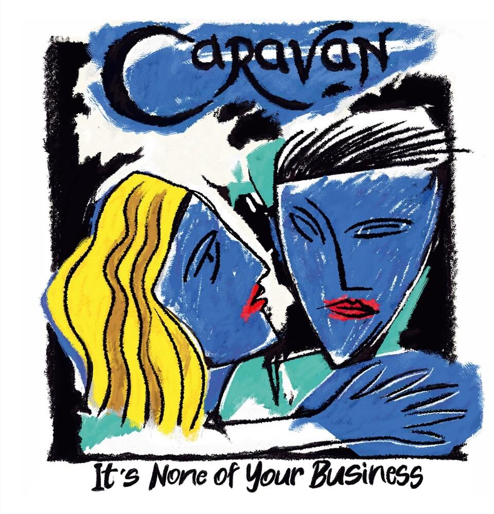 Caravan - It's None Of Your Business (Uk)