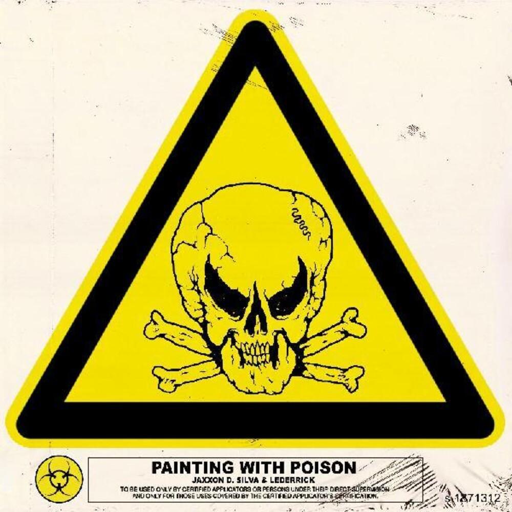 Silva, Jaxxon D. - Painting With Poison