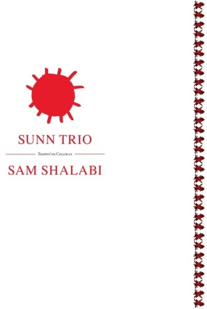 Sunn Trio / Sam Shalabi - Trippin On Coleman