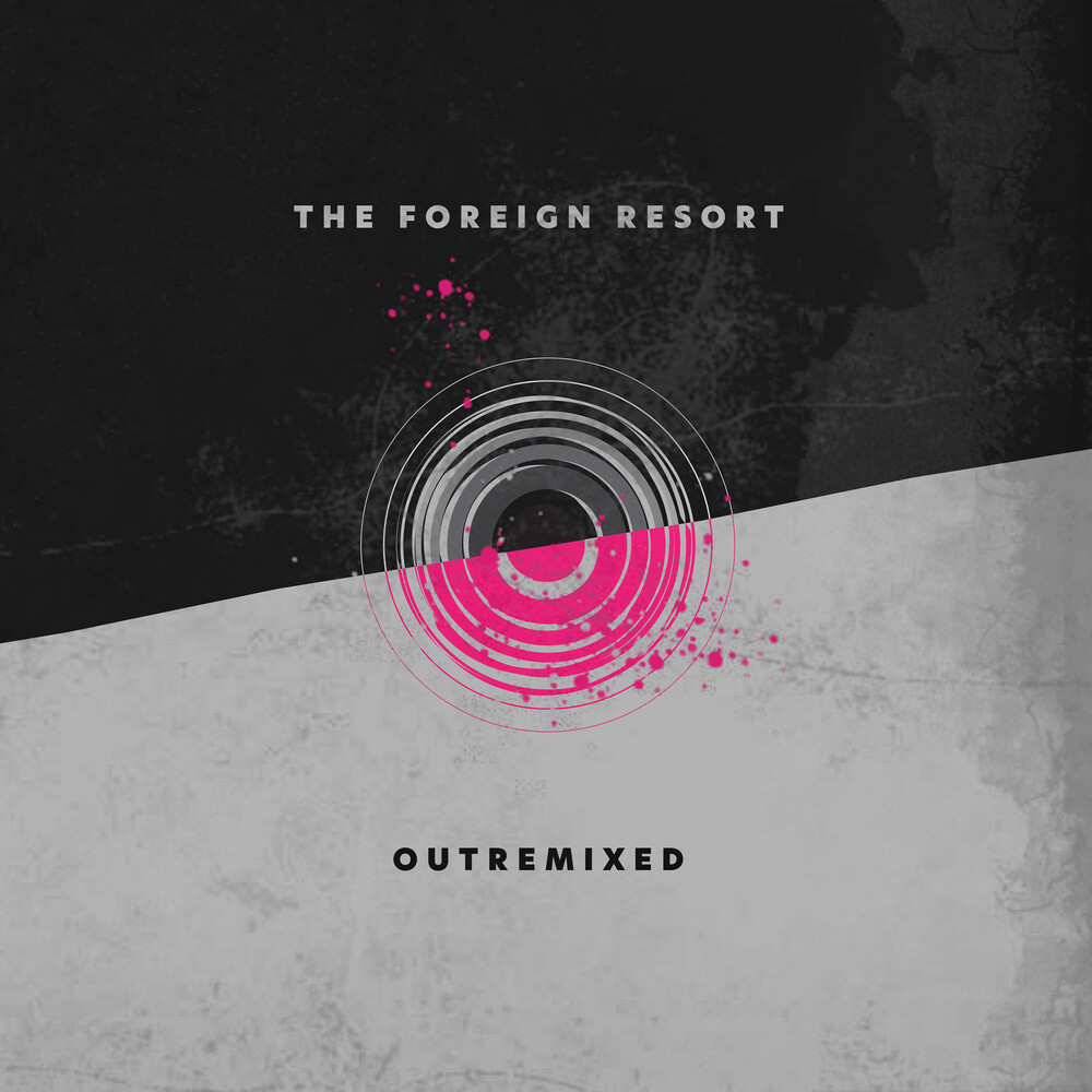 The Foreign Resort - Outremixed