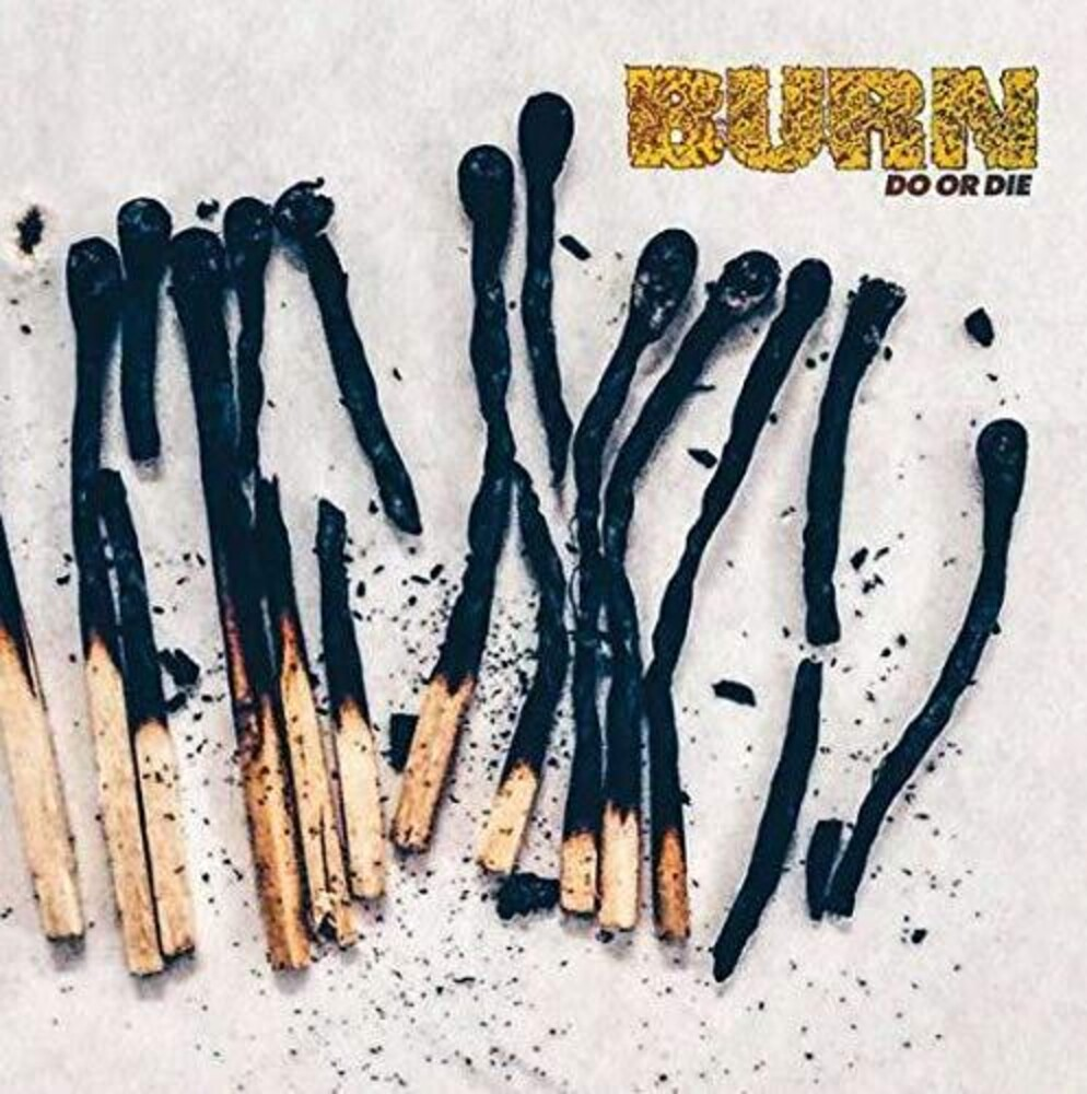 Burn - Do Or Die [LP]