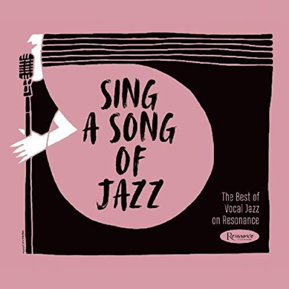 Various Artists - Sing A Song of Jazz: The Best of Vocal Jazz on Resonance