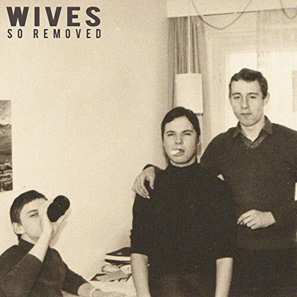 Wives - So Removed [LP]